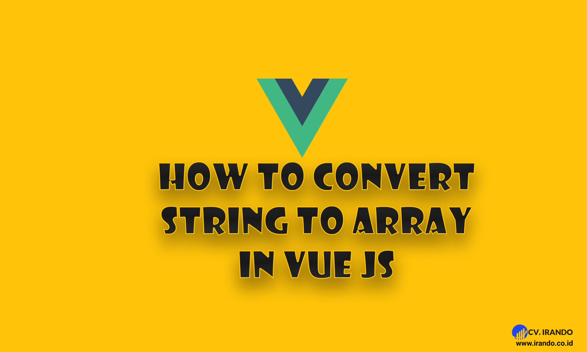 Vue JS Convert String to Array